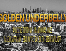 House Guests: <i>Golden Underbelly</i>, August 2018